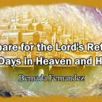 5 Days In Heaven And Hell By Bernada Fernandez — Part One