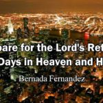 5 Days In Heaven And Hell By Bernada Fernandez — Part 2