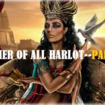 The Mother Of All Harlots And Her Mighty Weapon Of Sex–Part 1