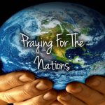 PRAYERS FOR THE NATIONS – MFM PRAYERS