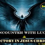 My Encounter With Lucifer And Victory In Jesus By Augusto Maquengo — Series 2