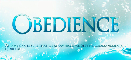 Whats is Obedience? – Obedience to God's Words.