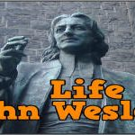 Life of John Wesley – Christian Movie