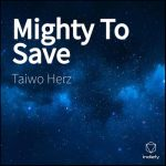 Mighty To Save -HillSong United