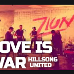 Love Is War – HillSong United