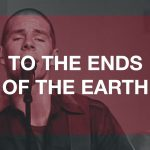 To The Ends Of The Earth – HillSong United
