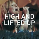 High And Lifted UP-  HillSong United
