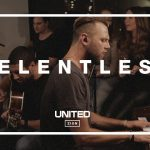 Relentless -HillSong United