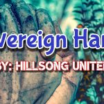 Sovereign Hands –	HillSong United
