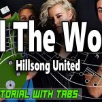 Tell The World – HillSong United
