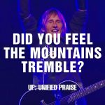 Do you feel the mountain tremble –  HillSong United