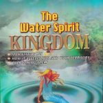 THE WATER SPIRIT KINGDOM By Debo Daniel