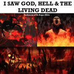 I Saw God, Hell & the Living Dead – Testimony of Dr Roger Mills