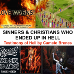 SINNERS & CHRISTIANS WHO ENDED UP IN HELL, Testimony of Carmelo Brenes