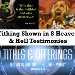 TITHING shown in HEAVEN & HELL Testimonies