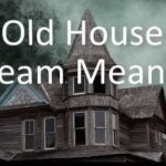 Dream Interpretation of Former House