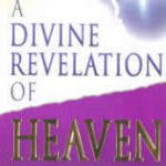 A Divine Revelation of HEAVEN by Mary K. Baxter
