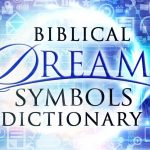 BIBLICAL DREAM DICTIONARY