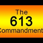 613 COMMANDMENTS OF THE OLD TESTAMENT