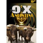 THE POWER OF INTERCESSION THE OXEN ANOINTING